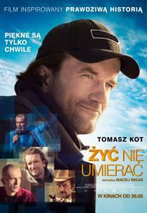 Жить, не умирать / Zyc nie umierac (2015)
