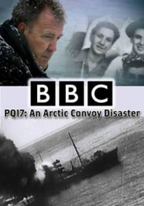 PQ-17: Катастрофа арктического конвоя (ТВ) / PQ17: An Arctic Convoy Disaster (2014)