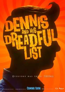 Dennis and His Dreadful List / Dennis and His Dreadful List (2016)