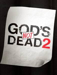 Бог не умер2 / God's Not Dead2 (2016)