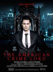 The American Crime Lord / The American Crime Lord (2016)