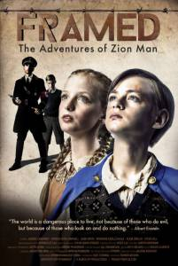 Framed: The Adventures of Zion Man / Framed: The Adventures of Zion Man (2016)