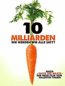 10 миллиардов / 10 Milliarden (2015)