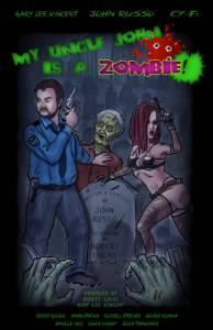 My Uncle John Is a Zombie! / My Uncle John Is a Zombie! (2016)