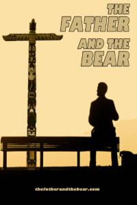 The Father and the Bear / The Father and the Bear (2016)