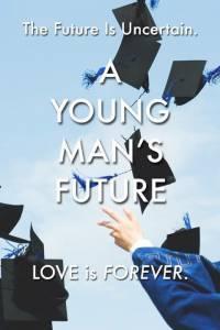A Young Man's Future / A Young Man's Future (2016)