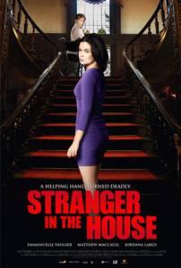 Незнакомец в доме / Stranger in the House (2016)
