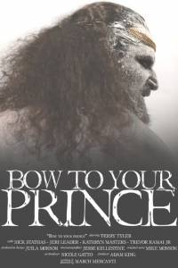 Bow to Your Prince / Bow to Your Prince (2014)