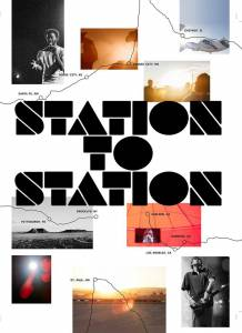 От станции к станции / Station to Station (2015)