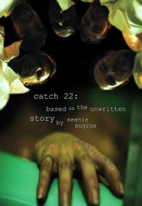 Catch 22: Based on the Unwritten Story by Seanie Sugrue / Catch 22: Based on the Unwritten Story by Seanie Sugrue (2016)