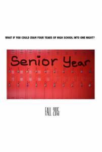 Последний год обучения / Senior Year (2016)