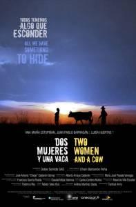 Две женщины и корова / Dos Mujeres y una Vaca (2015)