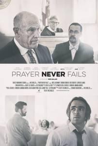 Prayer Never Fails / Prayer Never Fails (2016)