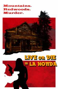 Live or Die in La Honda / Live or Die in La Honda (2016)