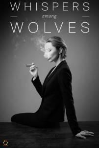 Whispers Among Wolves / Whispers Among Wolves (2014)