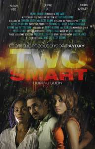 Two Smart / Two Smart (2014)
