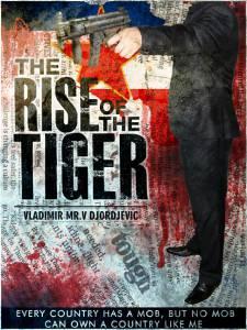 The Rise of the Tiger / The Rise of the Tiger (2016)