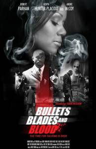 Bullets Blades and Blood / Bullets Blades and Blood (2016)