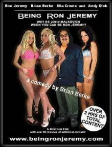 Being Ron Jeremy / Being Ron Jeremy (2003)