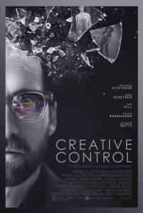 Возможности управления / Creative Control (2015)
