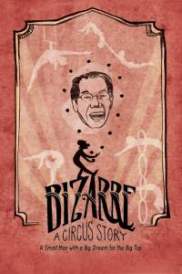 Bizarre: A Circus Story / Bizarre: A Circus Story (2016)