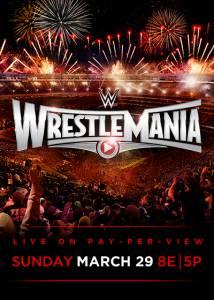 WWE РестлМания 31 (ТВ) / WrestleMania (2015)