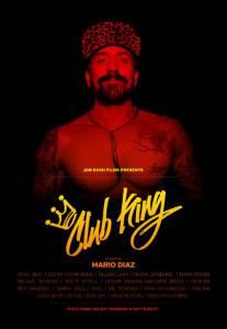 Король клуба / Club King (2015)