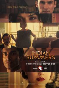 Индийское лето (сериал 2015 – ...) / Indian Summers (2015 (2 сезона))