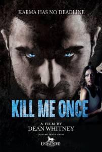 Kill Me Once / Kill Me Once (2016)