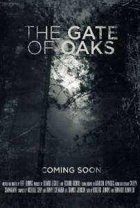 The Gate of Oaks / The Gate of Oaks (2016)