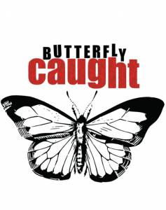 Butterfly Caught / Butterfly Caught (2016)