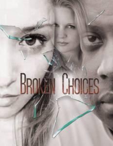 Broken Choices / Broken Choices (2016)