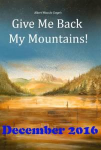 Верните мои горы! / Give Me Back My Mountains! (2016)