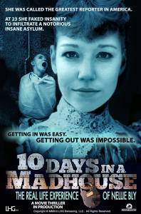 10 дней в сумасшедшем доме / 10 Days in a Madhouse (2015)