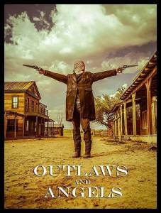 Outlaws and Angels / Outlaws and Angels (2016)