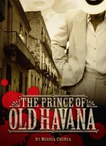 The Prince of Old Havana / The Prince of Old Havana (2016)