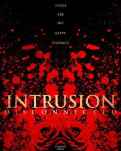 Intrusion: Disconnected / Intrusion: Disconnected (2016)