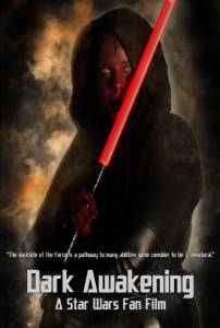 Dark Awakening: A Star Wars Fan Film / Dark Awakening: A Star Wars Fan Film (2015)