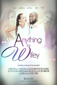 Anything for Wifey / Anything for Wifey (2016)