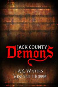 Demons of Jack County / Demons of Jack County (2016)