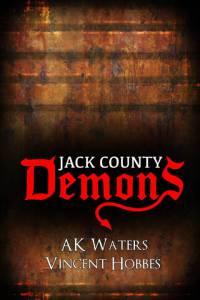 Demons of Jack County / Demons of Jack County (2016)