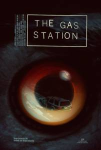 The Gas Station / The Gas Station (2016)
