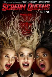 Королевы крика (сериал 2015 – ...) / Scream Queens (2015 (2 сезона))