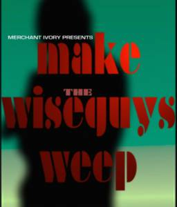 Make the Wiseguys Weep / Make the Wiseguys Weep (2016)