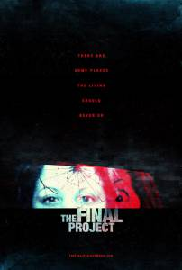 The Final Project / The Final Project (2016)