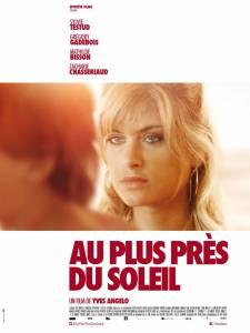 Как близко к солнцу / Au plus prs du soleil (2015)
