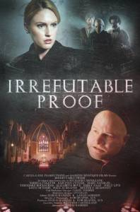 Irrefutable Proof / Irrefutable Proof (2016)