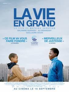 Выучить наизусть / La vie en grand (2015)