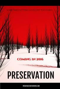 Preservation / Preservation (2016)