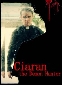 Ciaran the Demon Hunter / Ciaran the Demon Hunter (2016)